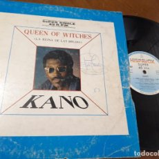 Discos de vinilo: KANO QUEEN OF WITCHES MAXI-ESPAÑA-1993-. Lote 221638410