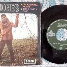 Discos de vinilo: SINGLE TOM JONES - I'M COMING HOME - ¡ÚNICO ENVÍO A FINAL DE MES!. Lote 221644957