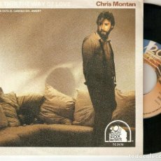"Discos de vinilo: CHRIS MONTAN 7"" SPAIN 45 SINGLE VINILO 1980 IS THIS THE WAY OF LOVE BALADA POP 20TH CENTURY FOX MIRA. Lote 221645205"