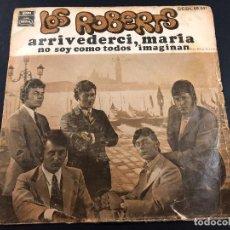 Discos de vinilo: SINGLE PROMOCIONAL LOS ROBERTS ARRIVEDERCI MARIA /NO SOY COMO TODOS IMAGINAN EMI REGAL. Lote 221646093