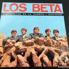 Discos de vinilo: SINGLE LOS BETA / MARIONETAS EN LA CUERDA / MARIANNE SONO PLAY MUY NUEVO. Lote 221646636
