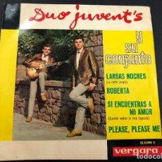 Discos de vinilo: EP DUO JUVENT'S PROMO / LARGAS NOCHES/ ROBERTA/SI ENCUENTRAS A MI AMOR/ PLEASE PLEASE ME. Lote 221647453