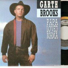 """Discos de vinilo: GARTH BROOKS 7"""" SPAIN 45 SINGLE VINILO 1992 PAPA LOVED MAMA PROMOCIONAL COUNTRY ROCK MUY BUEN ESTADO. Lote 221648062"""