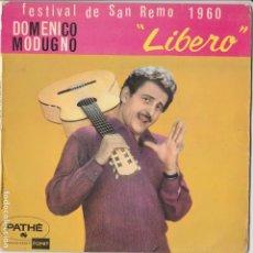 Discos de vinilo: 45 GIRI DOMENICO MODUGNO LIBERO O' SPECCHIO O' CAFFE' MARINAI , DONNE E GUAI COVER CARTONATA VG VG. Lote 221650368
