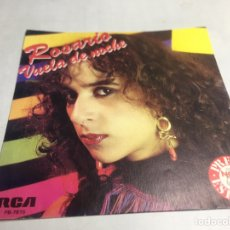 Discos de vinilo: SINGLE - ROSARIO FLORES - VUELA DE NOCHE. Lote 221650223