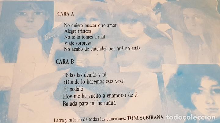 Discos de vinilo: TONI SUBIRANA / TODAS LAS DEMÁS Y TÚ / LP - JUSTINE RECORDS-1990 / MBC. ***/*** LETRAS / LEER - Foto 3 - 221652450