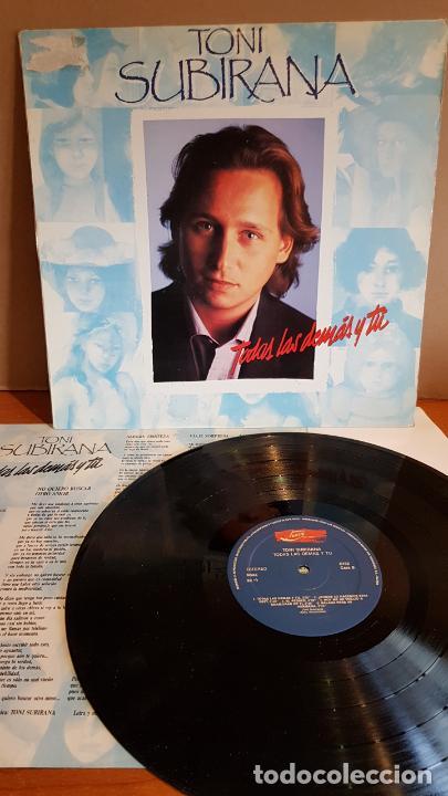 TONI SUBIRANA / TODAS LAS DEMÁS Y TÚ / LP - JUSTINE RECORDS-1990 / MBC. ***/*** LETRAS / LEER (Música - Discos - LP Vinilo - Cantautores Españoles)