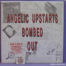 Discos de vinilo: ANGELIC UPSTARTS - BOMBED OUT - LP. Lote 221656671