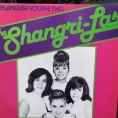 Discos de vinilo: THE SHANGRI-LAS, THEIR GREATEST HITS, TEEN ANGUISH VOLUME TWO CHARLY RECORDS 1980. Lote 221656850