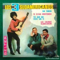 Discos de vinilo: LOS TRES SUDAMERICANOS / SIN TIMON... (EP 1965) RF-4606. Lote 221657781