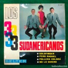 Discos de vinilo: LOS 3 SUDAMERICANOS / GOLDFINGER + 3 (EP 1965) RF-4609. Lote 221658255
