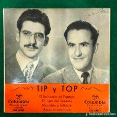 Discos de vinilo: TIP Y TOP - EL BALNEARIO DE PANTOJA / EN CASA DEL DENTISTA .... EP COLUMBIA RF-4611 , BUEN ESTADO. Lote 221658707