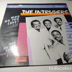 Discos de vinilo: MAXI - THE INTRUDERS – WHO DO YOU LOVE? - 881 705-1 ( VG+/ VG+) SPAIN 1984. Lote 221660043