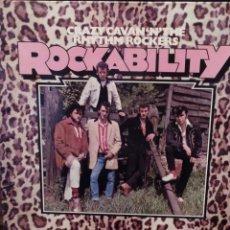 Discos de vinilo: CRAZY CAVAN 'N' THE RHYTHM ROCKERS : ROCKABILITY CHARLY RECORDS ED INGLESA 1980 ROCKABILLY. Lote 221660291
