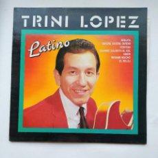 Discos de vinilo: TRINI LOPEZ - LATINO. LP. TDKLP. Lote 221660397