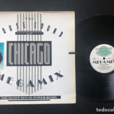 Discos de vinilo: HOUSE SOUND OF CHICAGO MEGAMIX (THE DANCE-HOUSE-POWER-REMIX). Lote 221662245