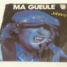 Discos de vinilo: JOHNNY MA GUEULE (3457). Lote 221665125