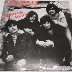 Discos de vinilo: LOS ROLLS -- VOL. 2 BEATLES AGAIN. HISTORIA DE LA MUSICA POP ESPAÑOLA Nº 90. Lote 221665280