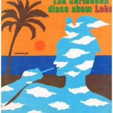 Dischi in vinile: LOBO - THE CARIBBEAN DISCO SHOW - MAXI SINGLE 1981. Lote 221678928