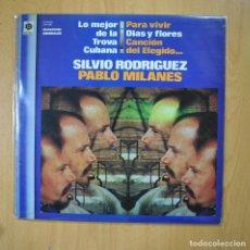 Discos de vinilo: SILVIO RODRIGUEZ / PABLO MILANES - LO MEJOR DE LA TROVA CUBANA - LP. Lote 221680860