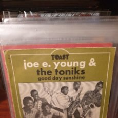 Discos de vinilo: JOE E. YOUNG & THE TONIKS / GOOD DAY SUNSHINE / EDICIÓN FRANCESA / TOAST 1968. Lote 221682673