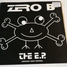 Discos de vinilo: ZERO B - THE E.P. (BRAND NEW MIXES) - 1992. Lote 221693548