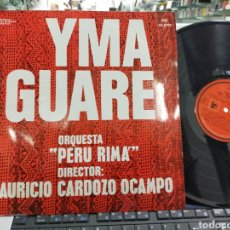 Discos de vinilo: YMA GUARE LP ORQUESTA PERÚ RIMA DIRECTOR MAURICIO CARDOZO OCAMPO ARGENTINA. Lote 221694215