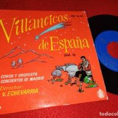 Discos de vinilo: COROS ORQUESTA CONCIERTOS MADRID DIR ECHEVARRIA VILLANCICOS GALIZA+CATALUNYA+CASTILLA+ VOL.2 EP 1958. Lote 221701196