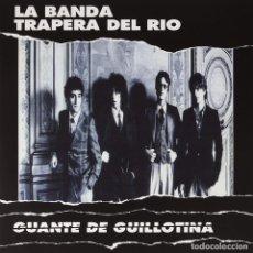 Discos de vinilo: LP LA BANDA TRAPERA DEL RIO GUANTE DE GUILLOTINA VINILO BLANCO PUNK. Lote 221702082