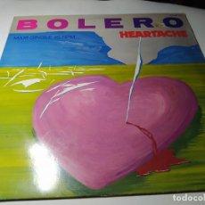 Discos de vinilo: MAXI -BOLERO – HEARTACHE - 120·07·175 ( VG+ / VG+) GERMANY 1985. Lote 221702907