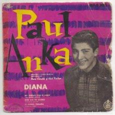 Discos de vinilo: PAUL ANKA. DIANA Y TRES MAS. Lote 221707915