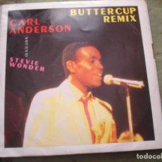 Discos de vinilo: CARL ANDERSON BUTTERCUP (REMIX). Lote 221711256