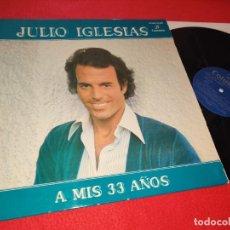 Discos de vinilo: JULIO IGLESIAS A MIS 33 AÑOS LP 1977 COLUMBIA GATEFOLD DUO DINAMICO RAFAEL FERRO. Lote 221712501
