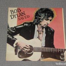 Discos de vinilo: BOB DYLAN / SAVED / ARE YOU READY (SINGLE ESPAÑOL1980). Lote 221712936