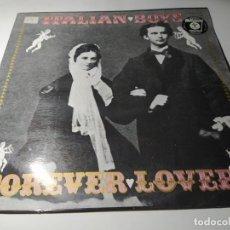 Discos de vinilo: MAXI - ITALIAN BOYS – FOREVER LOVERS - MAX 243 ( VG+ / VG+) SPAIN 1987. Lote 221713087