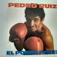Discos de vinilo: SINGLE PROMOCIONAL PEDRO RUIZ. EL POBRE PEREZ. EPIC 1982. BUEN ESTADO.. Lote 221713301