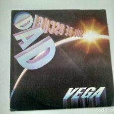 Discos de vinilo: SINGLE PROMOCIONAL VEGA (PROGRESIVO). SOL DE OSCURIDAD. . MOVIEPLAY 1981. BUEN ESTADO.. Lote 221714088