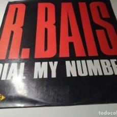 Discos de vinilo: MAXI - R. BAIS ?– DIAL MY NUMBER - MAX 147 ( VG+ / VG+) SPAIN 1985. Lote 221714963