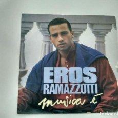 Discos de vinilo: SINGLE EROS RAMAZZOTTI. MUSICA E. ARIOLA 1988. BUEN ESTADO.. Lote 221715103