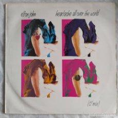 """Discos de vinilo: ELTON JOHN - HEARTACHE ALL OVER THE WORLD (12"""") (1986/ES). Lote 221716533"""