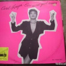 Discos de vinilo: CAROL KENYON ? GIVE ME ONE GOOD REASON. Lote 221717355