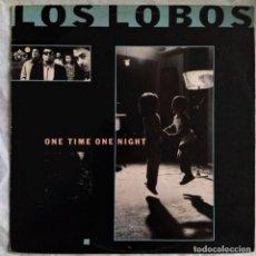 """Discos de vinilo: LOS LOBOS - ONE TIME ONE NIGHT (12"""") (1987/UK). Lote 221717418"""