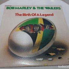 Discos de vinilo: BOB MARLEY & THE WAILERS -THE BIRTH OF A LEGEND- (1980) 2 X LP DISCO VINILO. Lote 221723016