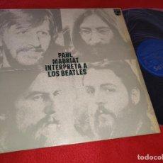 Disques de vinyle: PAUL MAURIAT INTERPRETA A LOS BEATLES LP 1972 PHILIPS EDICION ESPAÑOLA SPAIN. Lote 221725513