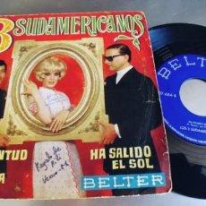 Discos de vinilo: LOS 3 SUDAMERICANOS-SINGLE LA JUVENTUD SABE DONDE VA. Lote 221730798