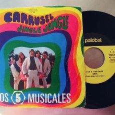Discos de vinilo: LOS 5 MUSICALES-SINGLE CARRUSEL. Lote 221731111