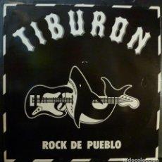 Discos de vinilo: TIBURON // ROCK DE PUEBLO // 1986 // (VG VG). LP. Lote 221741526