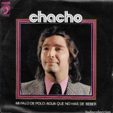 Discos de vinilo: CHACHO MI PALO DE POLO 1973. Lote 221742737