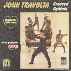 Discos de vinilo: JOHN TRAVOLTA - GREASED LIGHTNIN / BABY I COULD BE SOGOOD AT LOVIN YOU (SINGLE ESPAÑOL, SAUCE 1978). Lote 221743600