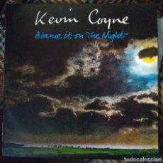 Discos de vinilo: KEVIN COYNE - BLAME IT ON THE NIGHT - EDICIÓN ESPAÑOLA 1974. Lote 221745572